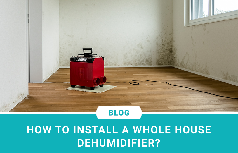 How To Install A Whole House Dehumidifier
